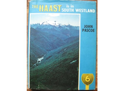 THE HAAST is in South Westland,New Zealand,John Pascoe.H/C with D/W,1968,VGC