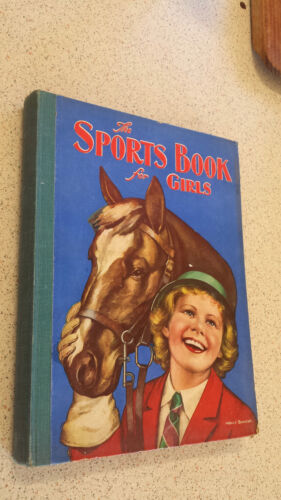 THE SPORTS BOOK FOR GIRLS c1940s HB birn brothers