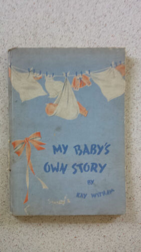 MY BABY'S OWN STORY (nightingale at dubbo)  kay witham HB 1940's
