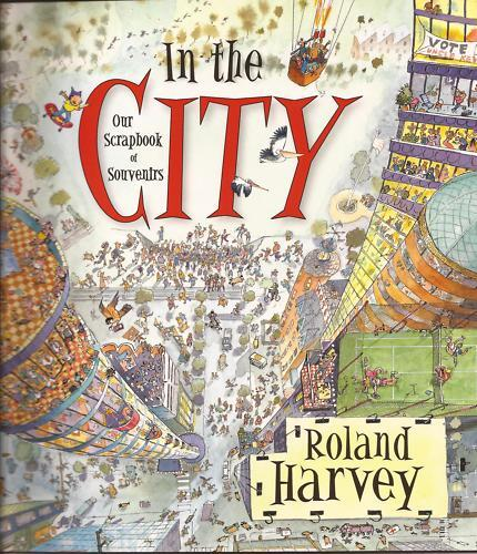 IN THE CITY by Roland Harvey Children's Reading Picture Story Book