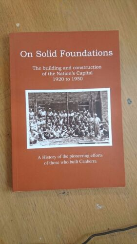On solid foundations : the building and construction of the Nation's Capital 192