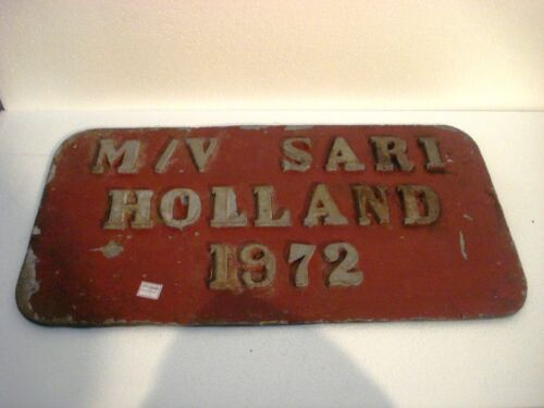 1972 M/V SARI HOLLAND Ship BUILDER'S Plate / Plaque - SHIP'S 100% ORIGINAL