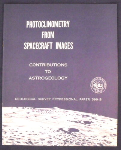 USGS APOLLO PHOTOCLINOMETRY FROM SPACECRAFT IMAGES Vintage 1968 Report