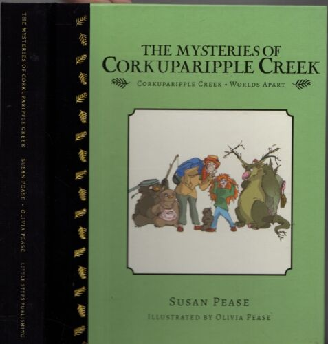 THE MYSTERIES OF CORKUPARIPPLE CREEK: WORLD'S APART Susan & Olivia Pease SIGNED