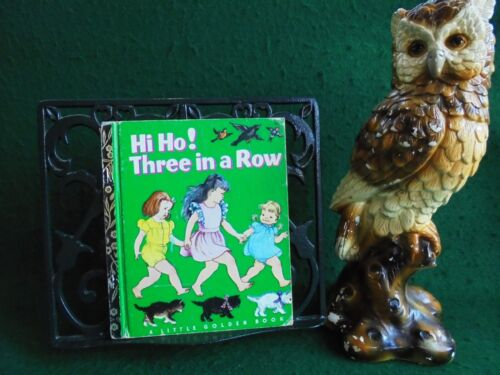 HI HO! THREE IN A ROW 1st EDITION HC  LITTLE GOLDEN BOOK SYDNEY