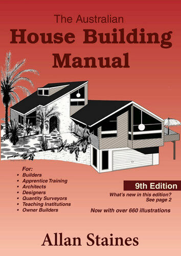 NEW Australian House Building Manual  8th Edition By Allan STAINES Paperback