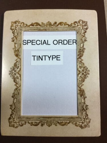 "Special Order 2 tintypes approx size *4.5"" X 5.0"" Qt Plate & sixth-plate of BTK"