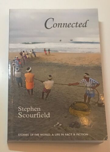 Connected By Stephen Scourfield ( Signed ) Stories Of The World...