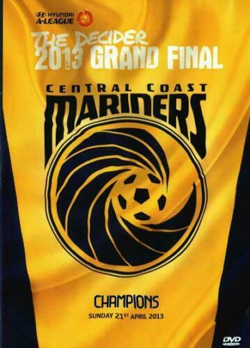 Central Coast Mariners : The Decider 2013 Grand Final )--FREE POSTAGE