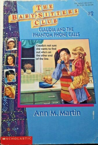 The Baby-Sitters Club, #2 Claudia And The Phantom... By Ann M. Martin,  A/C~P/B