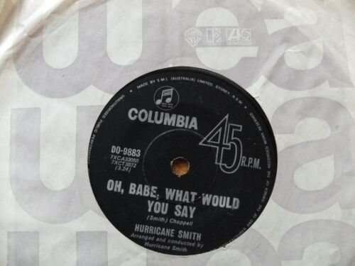 """HURRICANE SMITH OH' BABE WHAT WOULD YOU SAY 45 rpm SINGLE 7"""" VINYL RECORD"""
