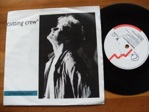 """CUTTING CREW 1986 I'VE BEEN IN LOVE BEFORE 45 rpm SINGLE 7"""" VINYL RECORD"""
