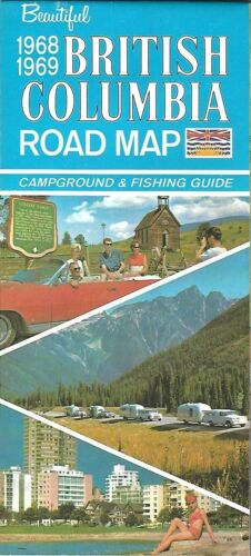 1968 BRITISH COLUMBIA Official Highway Road Map Canada Campground Fishing Guide