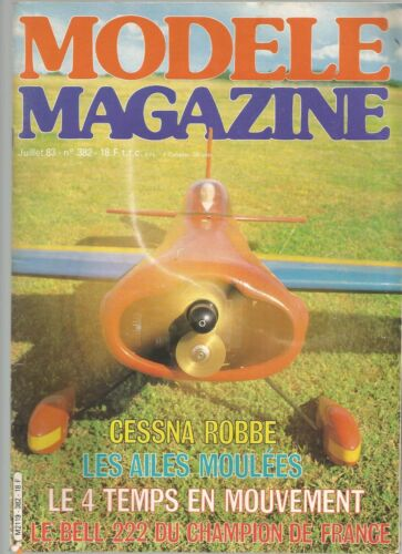 MODELE MAG N°382 CESSNA ROBBE / AILES MOULEES / 4 TEMPS EN MOUVEMENT / BELL 222