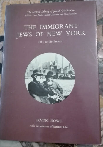 1976, Irving Howe - Immigrant Jews of New York: 1881 to the Present