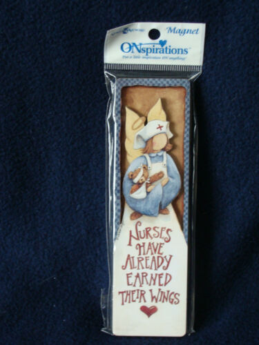 ONspirations - Magnet/Bookmark - Nurses Have Already Earned Their Wings