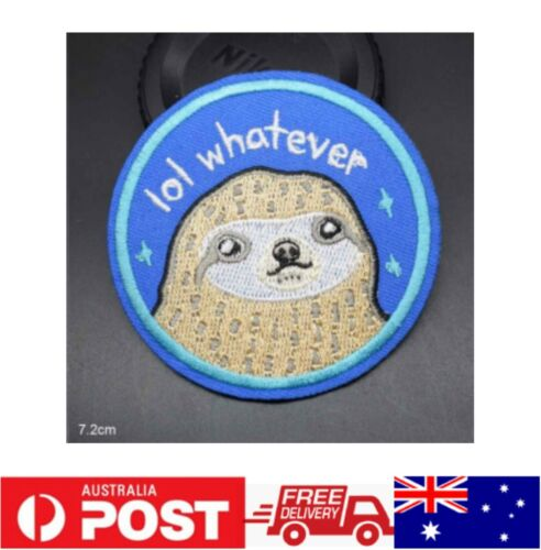 1pc SLOTH LOL WHATEVER Iron on Patch Embroidered Cloth Applique Badge Sew On