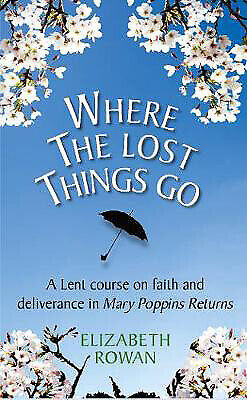 Where the Lost Things Go: A Lent course based on Mary Poppins Returns