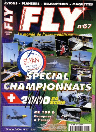 FLY N° 67 PLAN : INDOOR 280 / CAP 232 / ME 109 E / T 34 / TIGER TRAINER / ZAGI