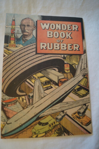 CLASSIC VINTAGE COMIC - Wonder Book of Rubber - Great Facts
