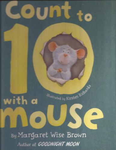 COUNT TO 10 WITH A MOUSE Margaret Wise Brown Book Childrens Picture Leaning HC
