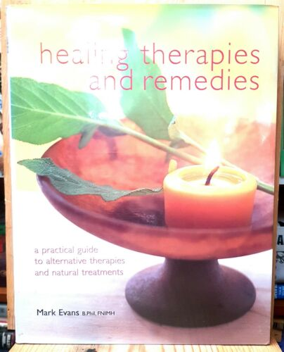 Healing Therapies and Remedies by Mark Evans (Hardcover 2002