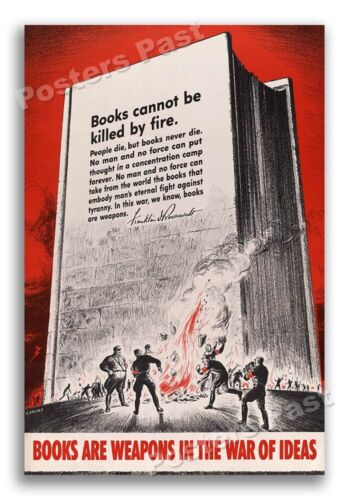 """1940s """"Books Are Weapons"""" Book Burning WWII Propaganda War Poster - 16x24United States - 156437"""