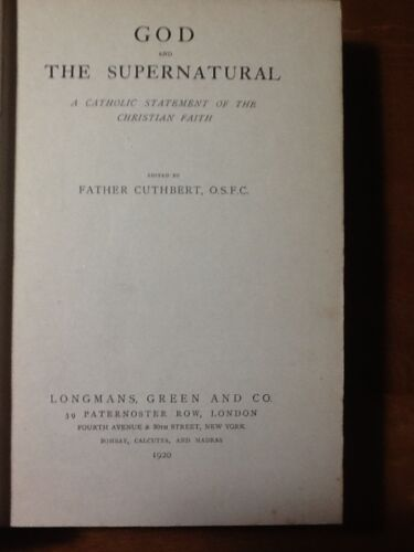 Father Cuthbert - 1920 - GOD AND THE SUPERNATURAL
