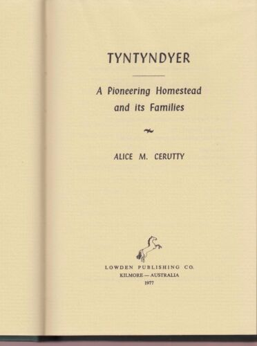 Tyntyndyer: A Pioneering Homestead and its Families - Cerutty (1977)
