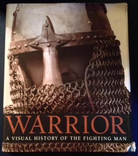 Warriors Visual History of Fighting Man war weapons hardcover book R.G. GrantOther Militaria - 135