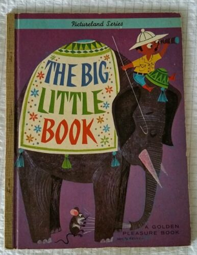 THE BIG LITTLE BOOK ~ A GOLDEN PLEASURE BOOK ~ DOROTHY HALL SMITH 1964 Lge HC