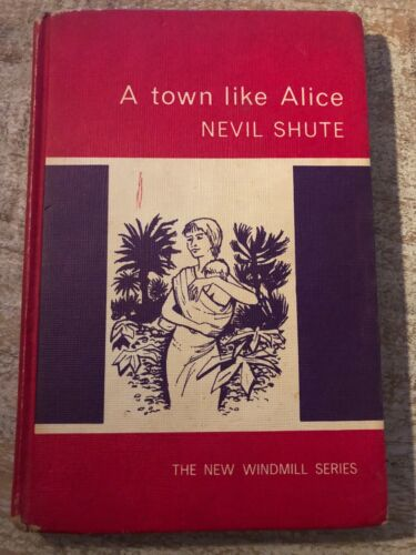 Vintage Book - A Town Like Alice by Nevil Shute