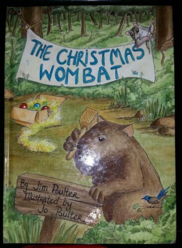 The Christmas Wombat By Jim & Jo Poulter, H/C Signed