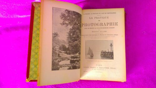 The Pratique in Photographie, Photography, Frederic Dillaye 1898