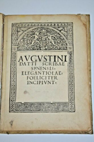 1494 incunabula AVGVSTINI DATTI SCRIBSE SENENSIS Rome Extremely rare antique