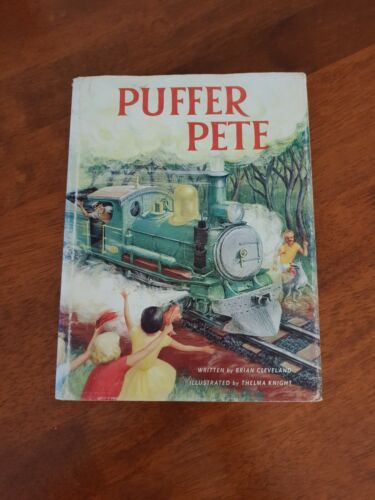 Puffer Pete By Brian Cleveland Illust. By Thelma Knight HC/DJ 1st Edition 1963