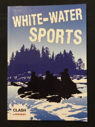 NEW - Clash Level 3: White-Water Sports by Pinniger, Deb