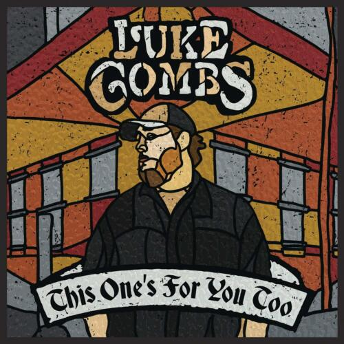 LUKE COMBS - This Ones For You Too Deluxe CD *NEW* 2019