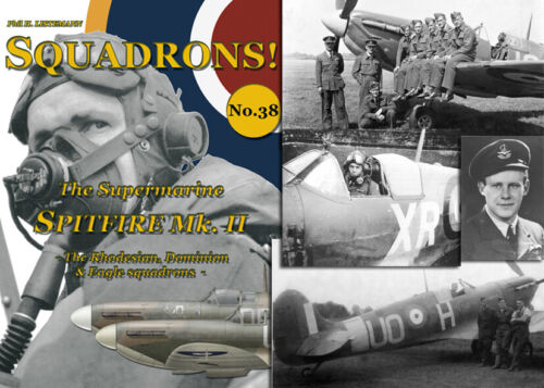SQUADRONS! No. 38 - The Spitfire II -  The Rhodesian, Dominion and Eagles sqns