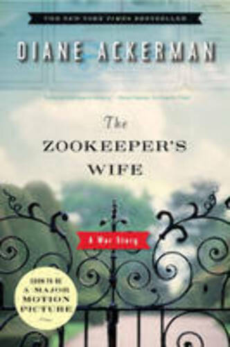 The Zookeeper's Wife: A War Story.
