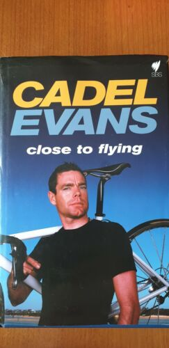 Cadel  Evans - CLOSE TO FLYING CYCLING - Signed