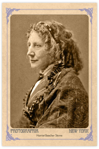 """HARRIET BEECHER STOWE Celebrated Writer """"Uncle Tom's Cabin"""" 4x6 Photo Card RP"""