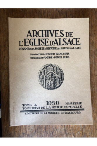 Archives de l'Eglise d'Alsace 1959 Collectif