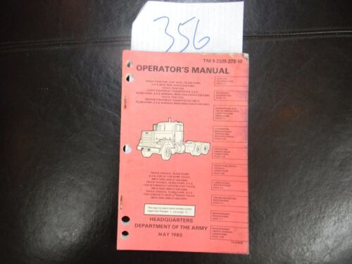 1980 OPERATOR'S MANUAL TM 9-2320-273-10 Truck,Tractor, Line Haul M915 Tech #356Reproductions - 156447
