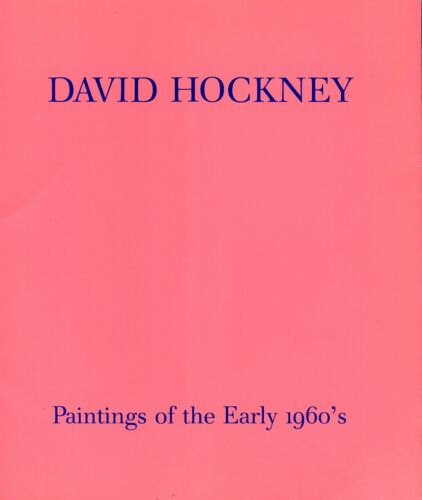 David Hockney, Painting of the early 1960's. Exhibition catalogue