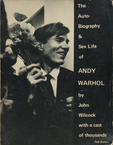 The Autobiography & Sex Life of Andy Wahrol. 1971
