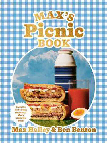 Max's Picnic Book: An Ode to the Art of Eating Outdoors, From the Authors of Max