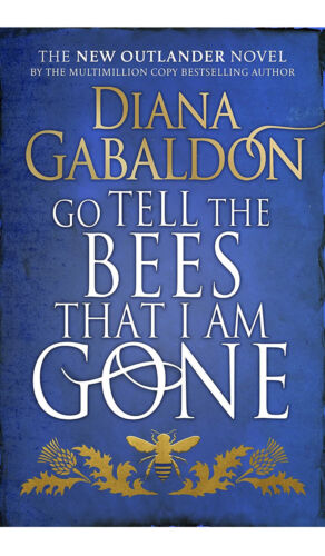 Go Tell the Bees that I am Gone: (Outlander 9)  Releasing On Nov 23.