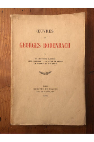 Oeuvres de Rodenbach Tome I Georges Rodenbach