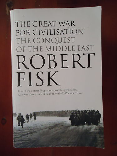 GREAT WAR - CONQUEST OF MIDDLE EAST - ROBERT FISK - S/C